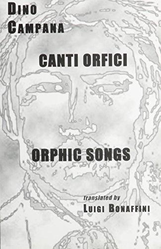 Canti Orfici: (Die Tragoedie Des Letzen Germanen: Campana, Dino