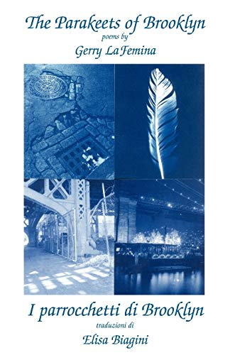 9781884419676: The Parakeets of Brooklyn/Parrocchetti Di Brooklyn (Bordighera Poetry Prize)
