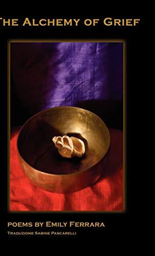 9781884419904: Alchemy of Grief (Bordighera Poetry Prize)