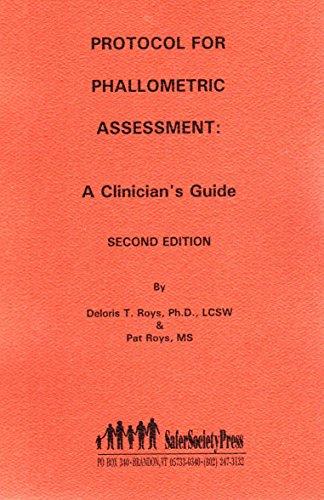 Protocol for Phallometric Assessment: A Clinician's Guide: Roys, Deloris T., Roys, Pat