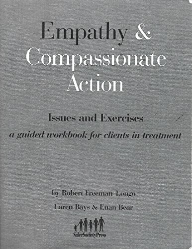 9781884444180: Empathy & Compassionate Action: Issues & Exercises - A Guided Workbook for Clients in Treatment