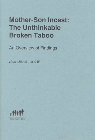9781884444319: Mother-Son Incest : The Unthinkable Broken Taboo