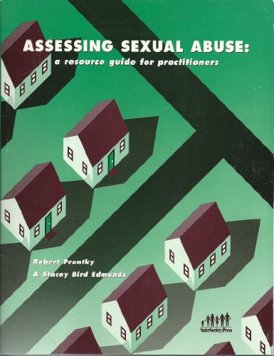 9781884444418: Assessing Sexual Abuse: A Resource Guide for Practitioners
