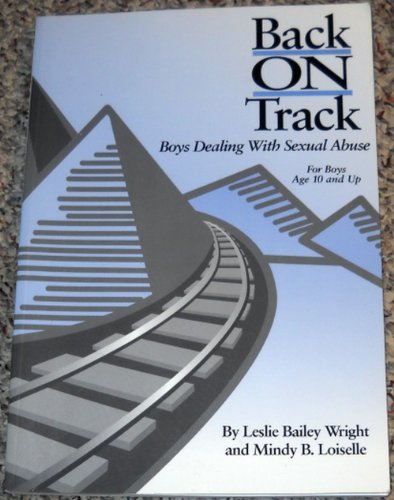 9781884444432: Back on Track: Boys Dealing With Sexual Abuse