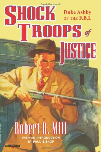 9781884449130: Shock Troops of Justice: Duke Ashby of the F.B.I.
