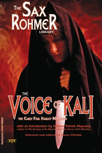 The Voice of Kali: Sax Rohmer
