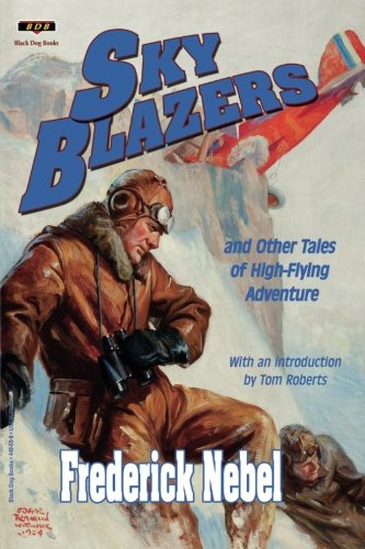 9781884449659: Sky Blazers: And Other Tales of High-Flying Adventure
