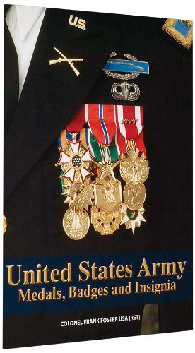 9781884452666: United States Army Medals, Badges and Insignia
