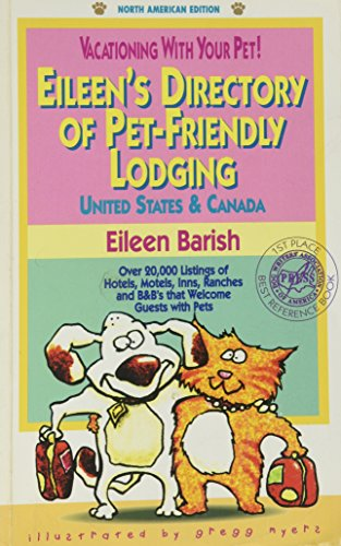 9781884465017: Vacationing With Your Pet!: Eileen's Directory of Pet-Friendly Lodging : United States & Canada (2nd ed)