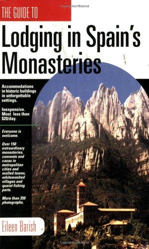 Lodging in Spain's Monasteries: Barish, Eileen