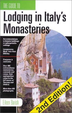 9781884465192: The Guide to Lodging in Italy's Monasteries, Second Edition