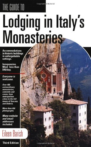 9781884465260: GD LODGING IN ITALY'S MONASTERIES, 3rd (Guide to Lodging in Italy's Monasteries)