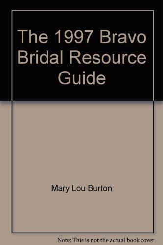 9781884471148: The 1997 Bravo Bridal Resource Guide