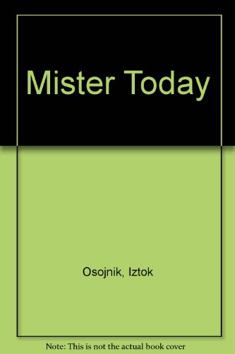 9781884516092: Mister Today