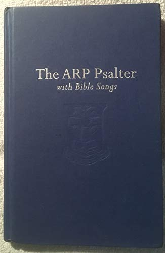 9781884527272: The ARP Psalter with Bible Songs