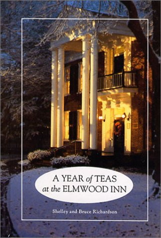 Year of Teas at the Elmwood Inn: Shelley Richardson & Bruce Richardson