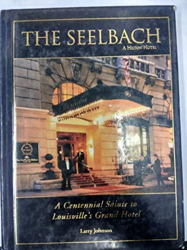9781884532658: The Seelbach (A Hilton Hotel)