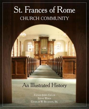 9781884532832: ST. FRANCES OF ROME CHURCH COMMUNITY An Illustrated History