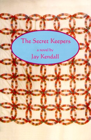 The Secret Keepers: Jay Kendall
