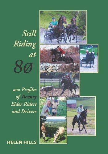 9781884540493: Still Riding at 80
