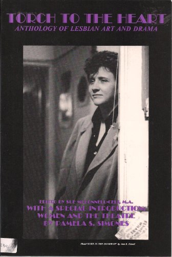 Torch to the Heart: Anthology of Lesbian: Editor-Sue McConnell-Celi; Photographer-Lisa