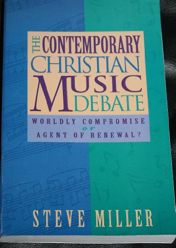 9781884543098: The Contemporary Christian Music Debate