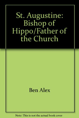9781884543197: St. Augustine Bishop of Hippo\Father of the Church (1998 publication)