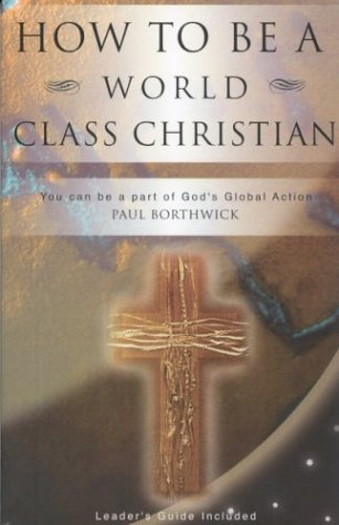 9781884543227: How To Be A World Class Christian