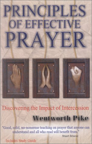 9781884543654: Principles of Effective Prayer: Discovering the Impact of Intercession