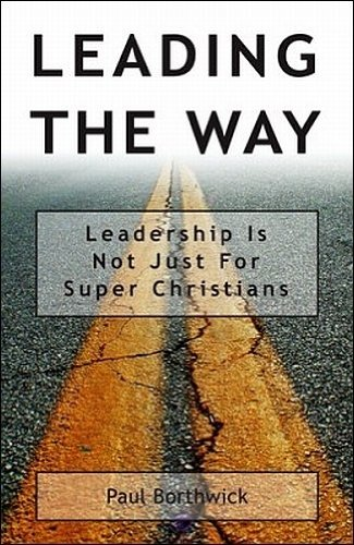 9781884543876: Leading The Way : Leadership Is Not Just For Super Christians