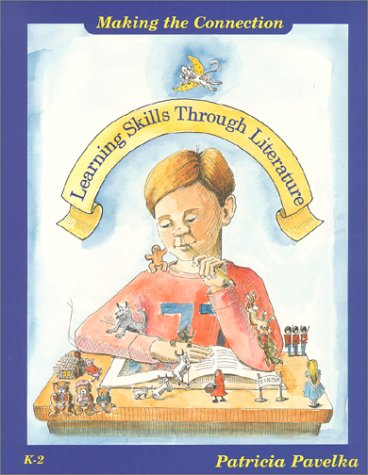 9781884548031: Making the Connection : Learning Skills Through Literature (K-2)