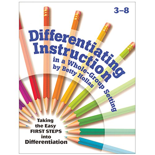 9781884548703: Differentiating Instruction in a Whole-Group Setting: Taking the Easy First Steps Into Differentiation