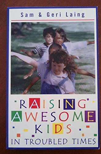 9781884553233: Raising Awesome Kids in Troubled Times