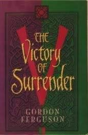 9781884553646: The Victory of Surrender