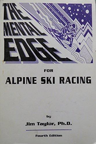 9781884560040: The Mental Edge for Alpine Ski Racing