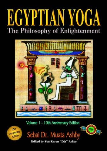 9781884564017: Egyptian Yoga: The Philosophy of Enlightenment: Volume 1