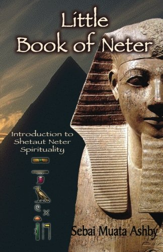 9781884564581: Little Book of Neter: Introduction to Shetaut Neter Spirituality and Religion