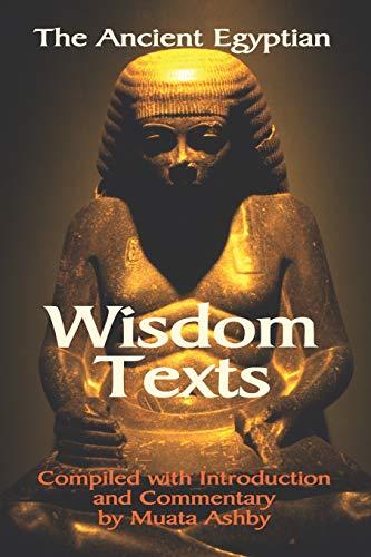 9781884564659: The Ancient Egyptian Wisdom Texts