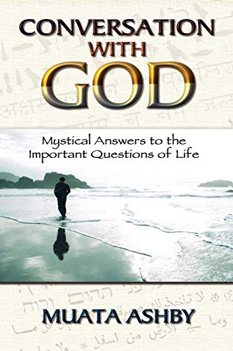 9781884564680: Conversation With God: Mystical Answers to the Important Questions of Life
