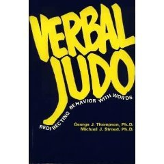 9781884566158: Verbal Judo: Redirecting Behavior With Words