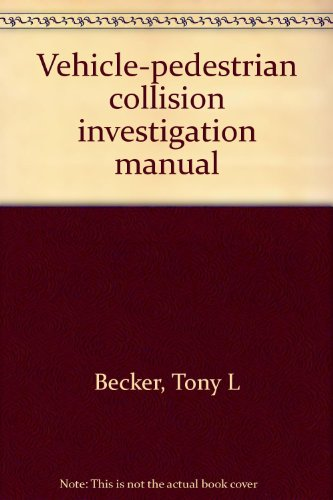 9781884566271: Vehicle-pedestrian collision investigation manual