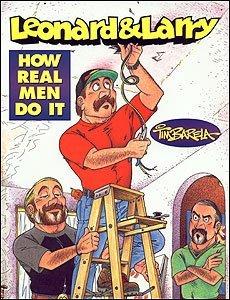 9781884568060: How Real Men Do It (Leonard & Larry)