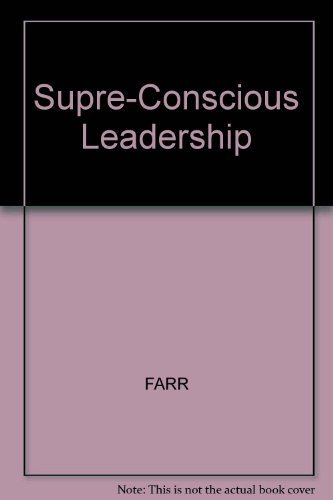 9781884570810: Supra-Conscious Leadership: New Thinking for a New World