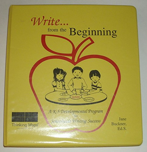 9781884582080: Write...from the Beginning A K-5 Developmental Program for Schoolwide Writing Success