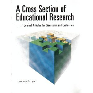 A Cross Section of Educational Research: Journal: Lawrence S. Lyne,