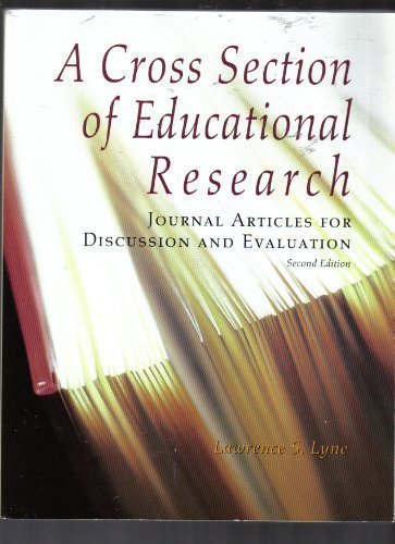 A Cross Section of Educational Research: Journal: Editor-Lawrence S. Lyne