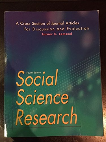 Social Science Research: A Cross Section of: Turner C. Lomand