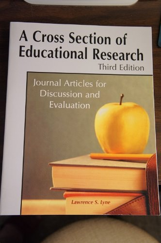 A Cross Section of Educational Research-3rd Ed: Lawrence S. Lyne