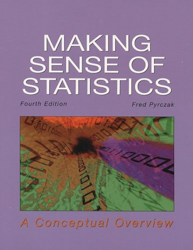9781884585708: Making Sense of Statistics: A Conceptual Overview