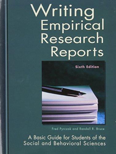 Writing Empirical Research Reports: A Basic Guide: Fred Pyrczak, Randall